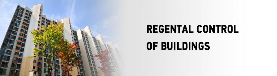 Regental control of buildings